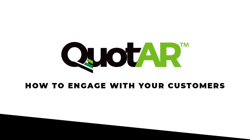 QuotAR   How to engage your customers