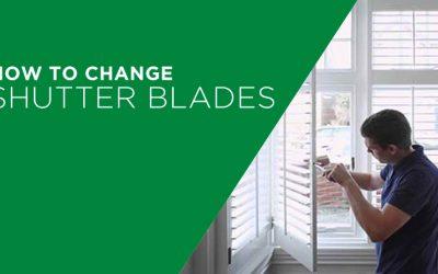 Change Shutter Blades